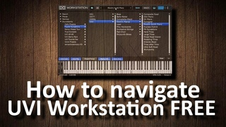How to navigate faster in UVI Workstation FREE
