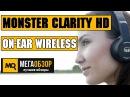 Monster Clarity HD On-Ear Wireless обзор наушников