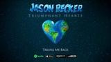 Jason Becker - Taking Me Back (Triumphant Hearts)
