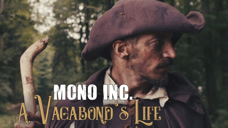 MONO INC. feat Eric Fish - A Vagabond's Life (Official Video)