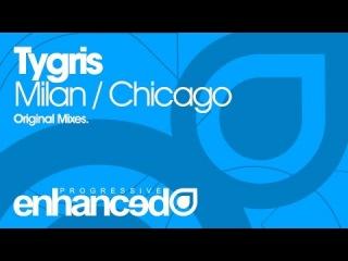 Tygris - Milan (Original Mix)