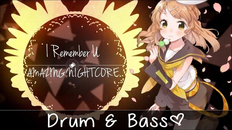 ✪ Nightcore ▶「Drum Bass」→ I Remember U「Cartoon Ft. Jüri Pootsmann」
