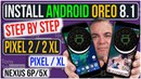 WANT Android Oreo 8.1? Step by Step Guide - How to Install Android Oreo 8.1