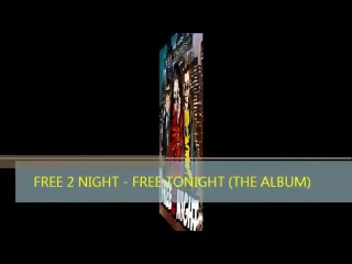 Настоящий евродэнс 90-х в 2013-м году! Free 2 Night - FREE TONIGHT (The Album) by DMN Records Germany