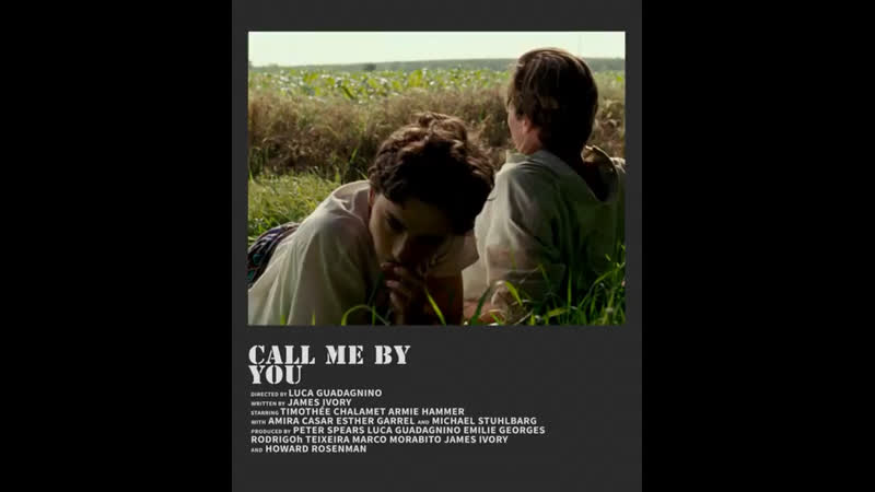 ▻ call me by your name