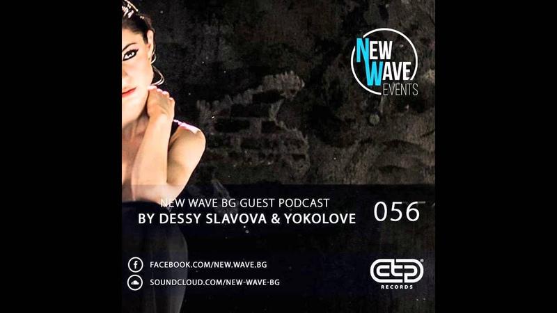 New Wave BG Guest Podcast 056 by Dessy Slavova YokoLove