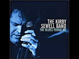 The Kirby Sewell Band - Don't Need No Doctor
