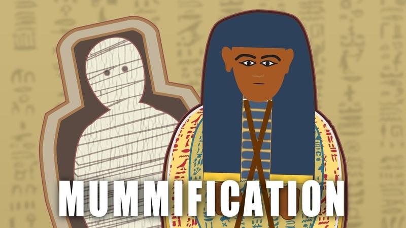 Mummification (How an Ancient Egyptian Mummy was Made)