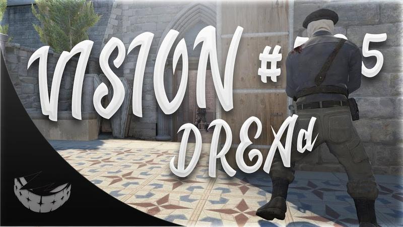 VISION 535 - DREAd