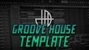 FL STUDIO | Groove House Template by Jack Mence [FREE FLP]