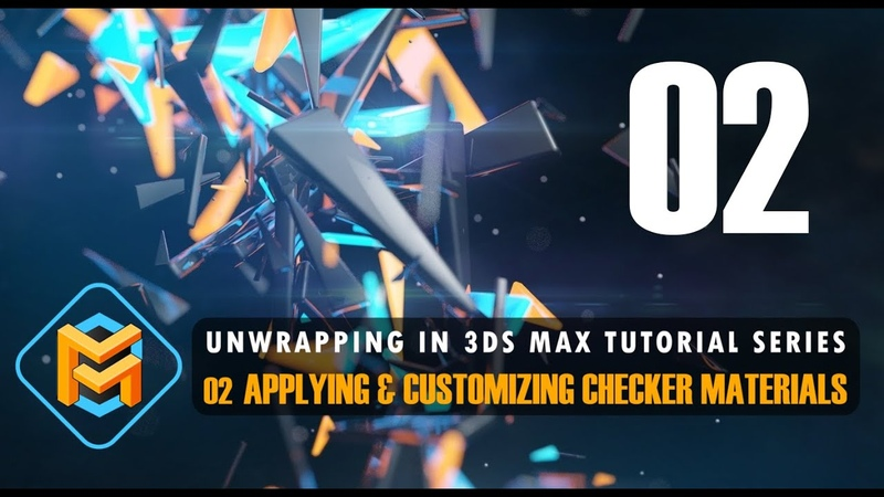 Unwrapping in 3ds Max 02 Applying Customizing Checker Materials