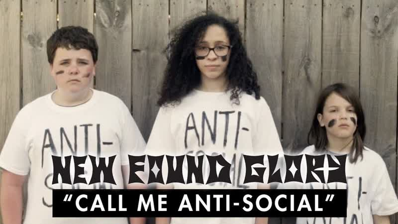 NEW FOUND GLORY — Call Me Anti-Social