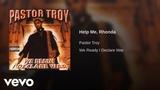 Pastor Troy - Help Me, Rhonda