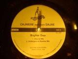 Cajmere feat Dajae - Brighter days ( Underground Goodies mix )