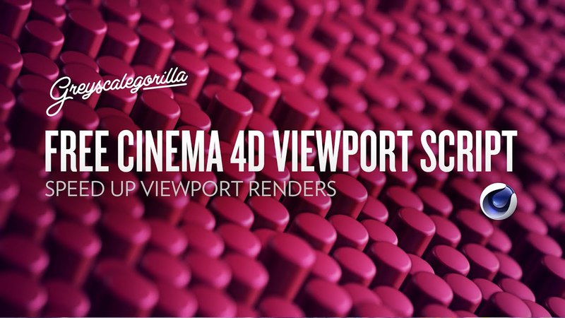 Speed Up C4D Viewport Renders with this Free Script | Greyscalegorilla