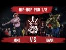 Miko VS Banji | HIP-HOP PRO | 1/8 | BEST of the BEST | Battle | 4