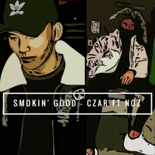 Czar альбом Smokin' Good (feat. Noz)