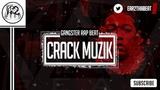 Hard New Rap Beat 2016 Hip Hop Instrumentals 2016 - CRACK MUZIK prod. Ear2ThaBeat
