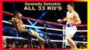 Gennady Golovkin - ALL 33 KO's