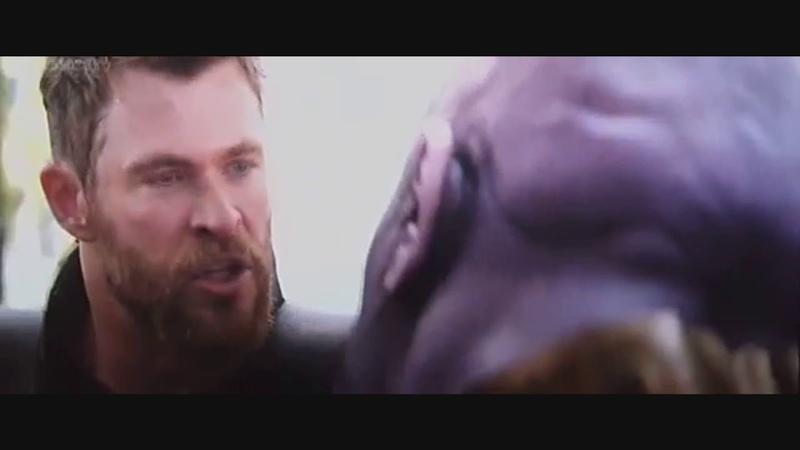 Тор против Таноса Мстители Война Бесконечности 2018 Я же говорил убью за брата