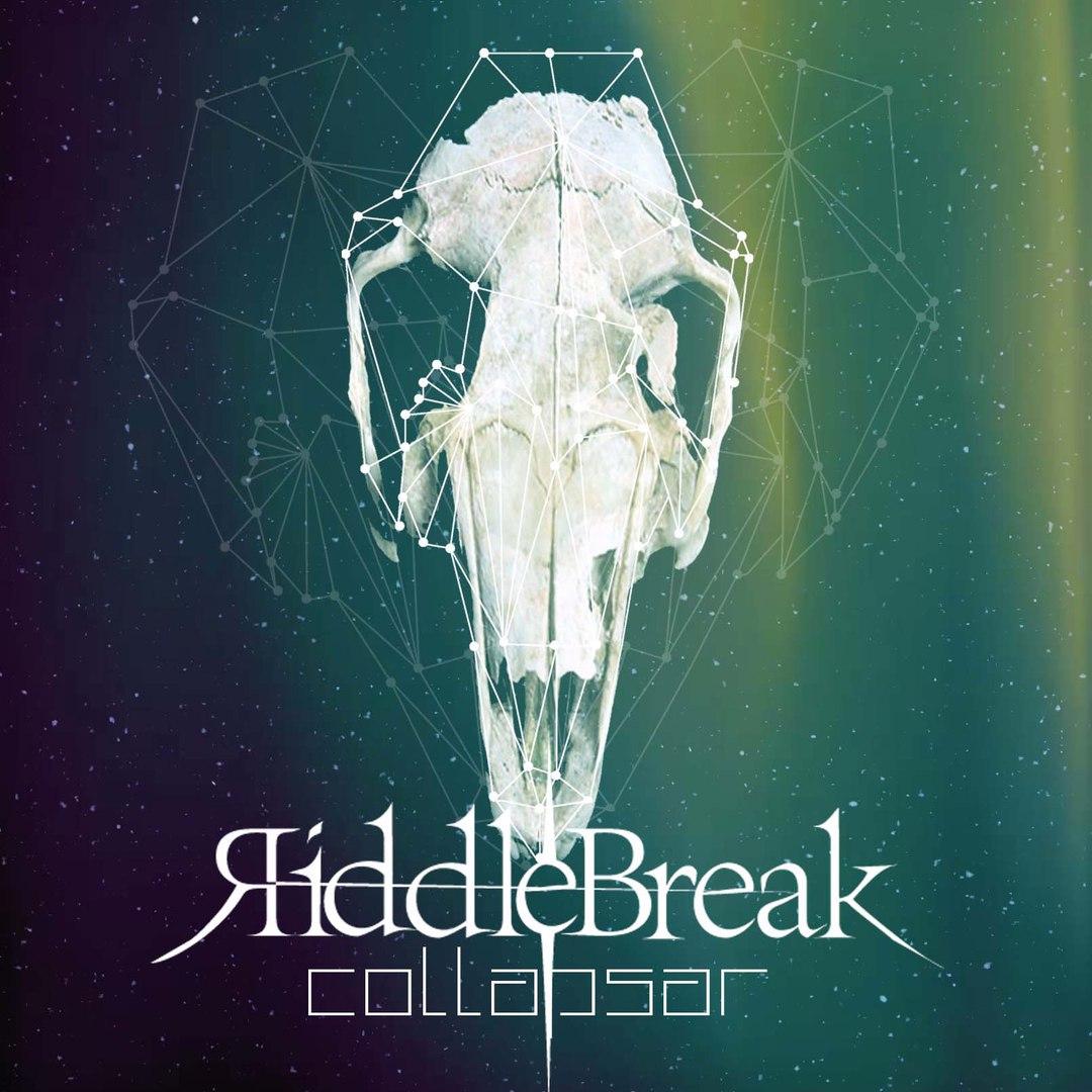 Riddlebreak - Collapsar (EP) (2016)