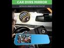 Зеркало-видеорегистратор Car DVRs Mirror и Smartmount Car в подарок