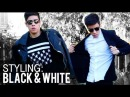 MEN'S BLACK WHITE FASHION OUTFITS (HOW I STYLE: DIFFERENT WAYS) | JAIRWOO