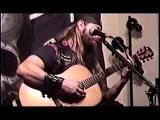 Black Label Society - Stillborn (Acoustic) (Boozed, Broozed &amp Broken-Boned DVD)