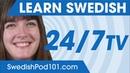 Learn Swedish 24/7 with SwedishPod101 TV