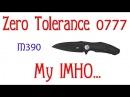 Zero Tolerance 0777. My IMHO...