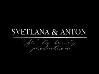 Svetlana & Anton