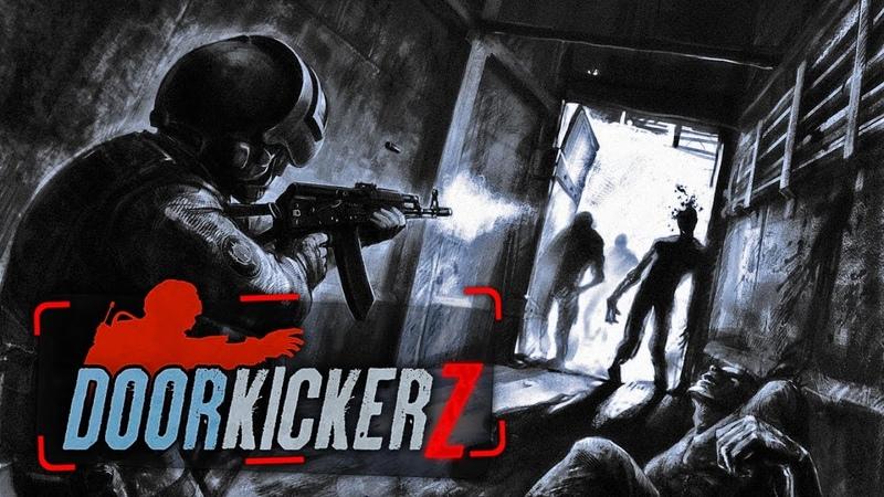 Door Kickers Zombie Mod Зомби Мод