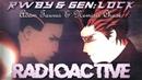 RWBY gen LOCK Radioactive AMV