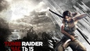 Прохождение игры Tomb Raider Survival Edition - Часть 15 : Смерть Алекс