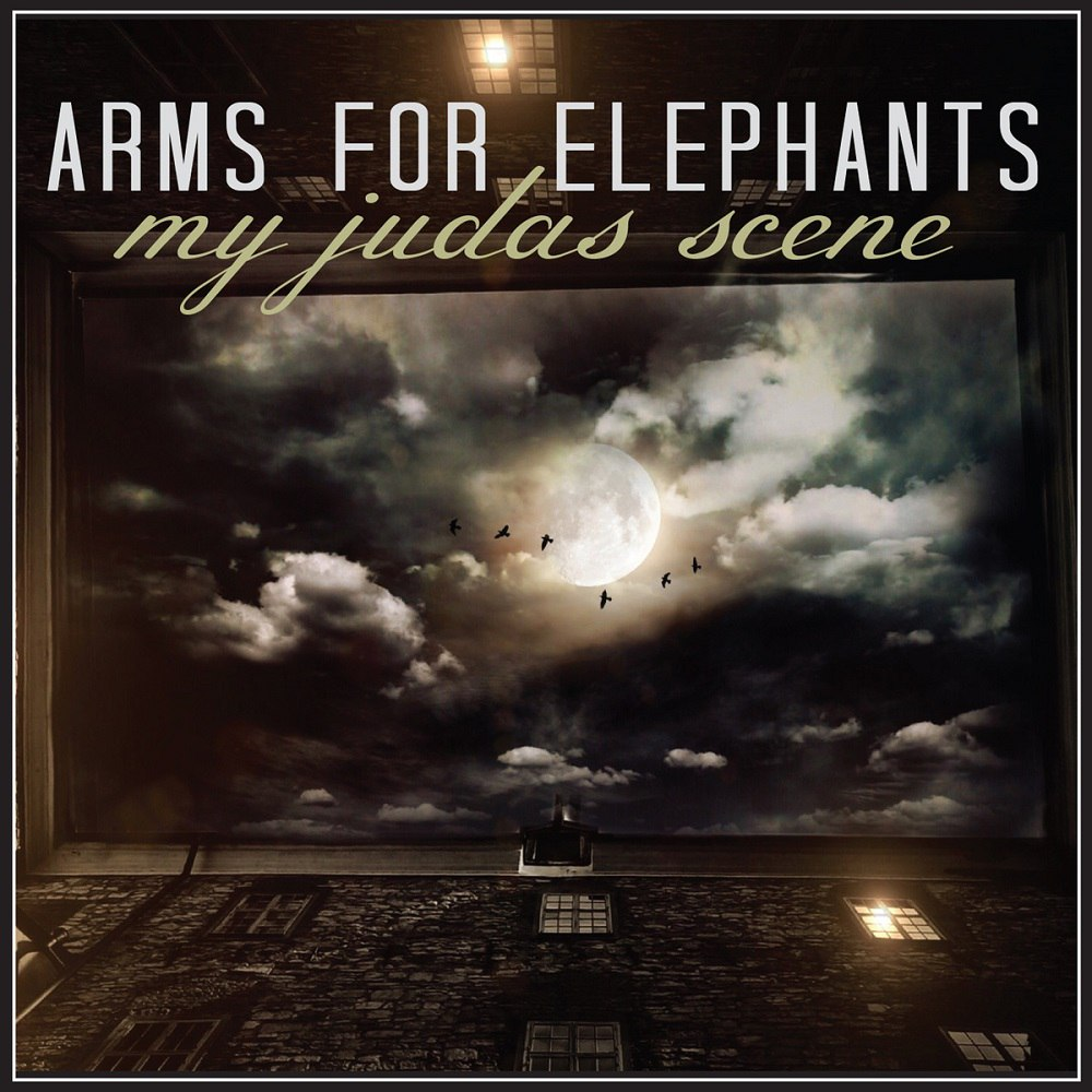 Arms For Elephants - My Judas Scene (2015)