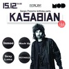 15.12 - KASABIAN Cover Party!