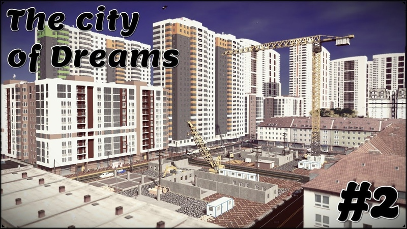 Cities: Skylines - City of Dreams, the second issue (Cinematic shooting)