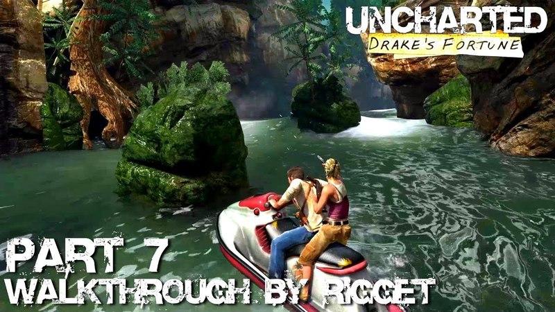 Uncharted Drake's Fortune HD Прохождение Часть 7 Вверх по реке