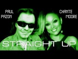 CHANTE MOORE - STRAIGHT UP (Paul Pazon Remix 2013)