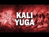 Kali Yuga The Dark Age Prophesied in Many Religions