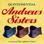 The Andrews Sisters альбом Quintessential Andrews Sisters