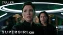 Supergirl Supergirl Comic-Con® 2018 Trailer The CW