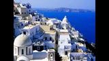 Beautiful Greece with song of Nana Mouskouri
