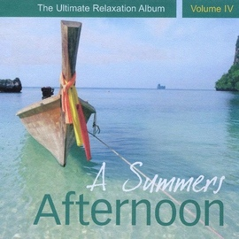 Llewellyn альбом A Summers Afternoon - The Ultimate Relaxation Album, Vol. IV