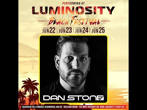 Dan Stone [FULL SET] @ Luminosity Beach Festival 23-06-2017
