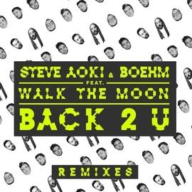 Steve Aoki альбом Back 2 U