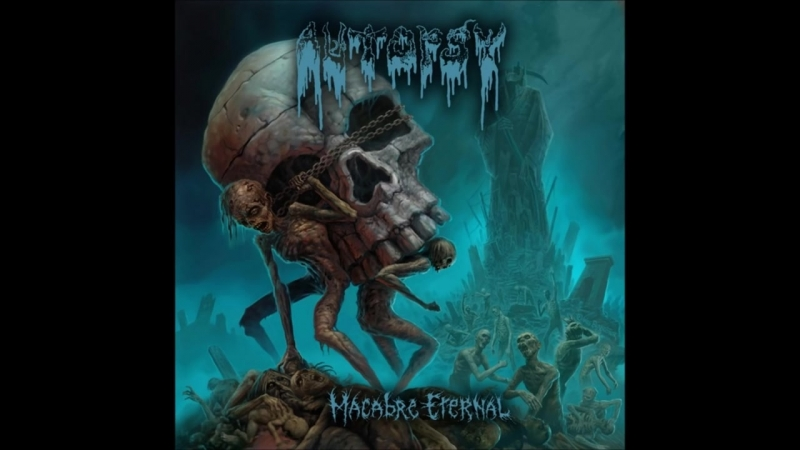 Autopsy - Macabre Eternal - Full Album (2011)