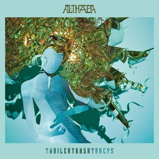 TRAILER TRASH TRACYS альбом Althaea
