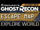 Escape Map Glitch Play Out of Bounds! - Ghost Recon Wildlands Beta