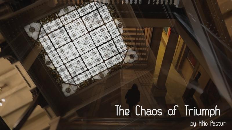 THE CHAOS OF TRIUMPH by Kiko Pastur